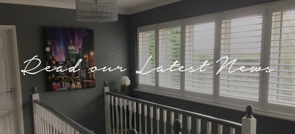 Read our Latest News - Plantation Shutters Ltd
