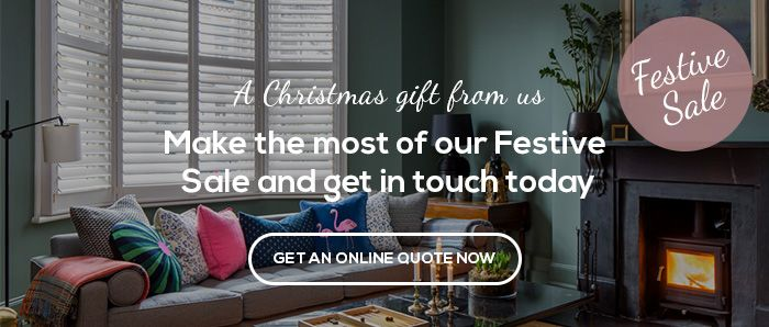 10% Off Selected Materials - Make the most of our Festive Sale and get in touch today - Plantation Shutters Ltd